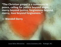 The Gospel is…W. Berry